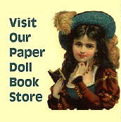 Click to enter our Paper Doll Store